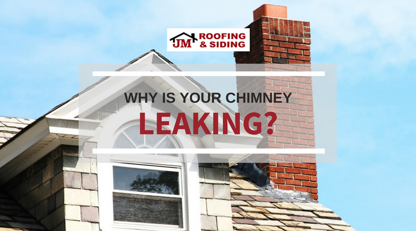 why is your chimney leaking